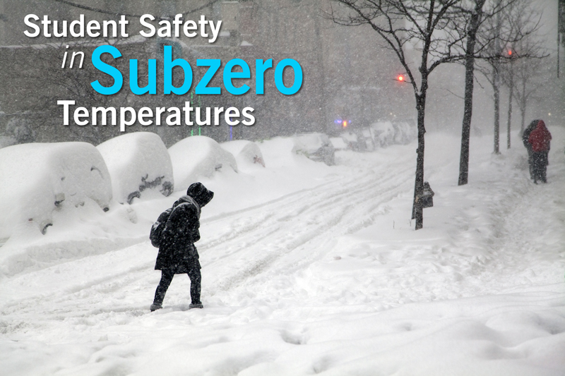 Student Safety in Subzero Temperatures